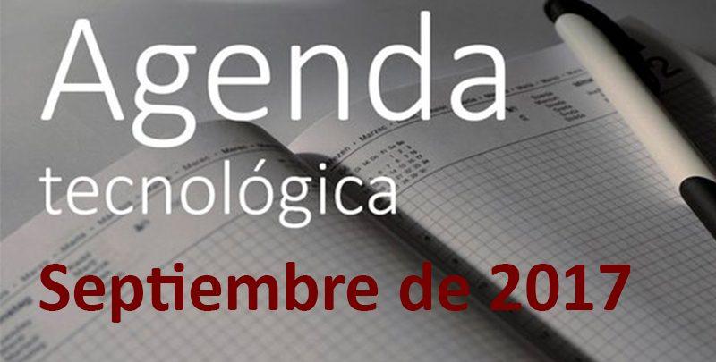 Agenda TIC de septiembre de 2017