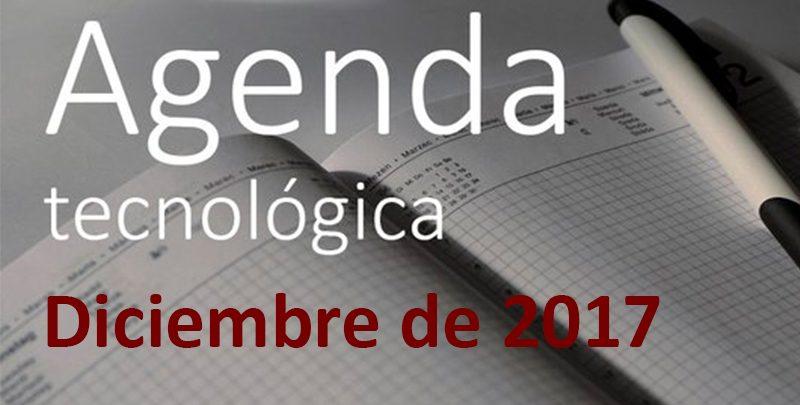 Agenda TIC de diciembre de 2017