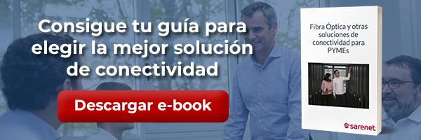 Consigue gratis tu guía de soluciones de conectividad para PYMEs