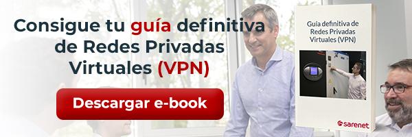 Consigue gratis la guía definitiva para VPN